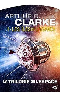 Les Îles de l'espace par Clarke