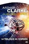 La trilogie de l'espace, tome 1 : Les Îles de l'espace par Arthur C. Clarke