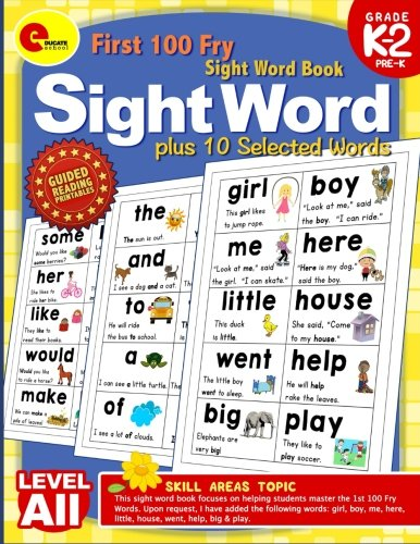 First 100 Fry Sight Words plus 10 Selected Words: Levels All