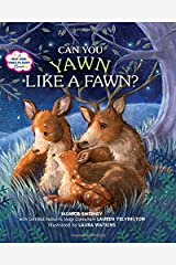 Can You Yawn Like a Fawn?: A Help Your Child to Sleep Book Hardcover