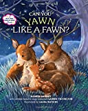 Books : Can You Yawn Like a Fawn?: A Help Your Child to Sleep Book