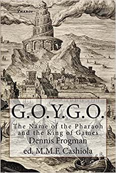 Book G.O.Y.G.O.: The Name of the Pharaoh and the King of Games