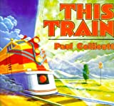 This Train, Paul Collicutt, 0374374937