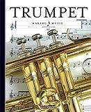Making Music: Trumpet, Kate Riggs, 0898129494