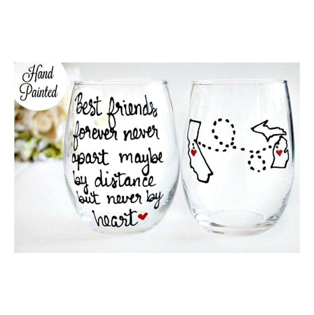 Best Friend Gift For Women   Best Friends Forever Never Apart Maybe By Distance But Never By Heart   Hand Painted Wine Glass   Long Distance Friendship Gift   Stemmed or Stemless Available