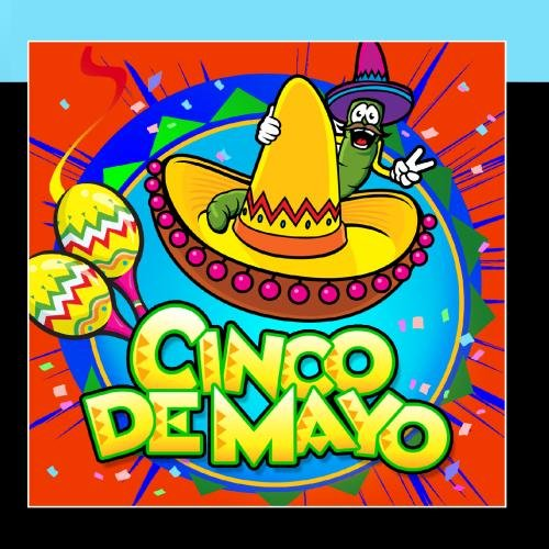 Cinco De Mayo - Mayo Songs De Cinco