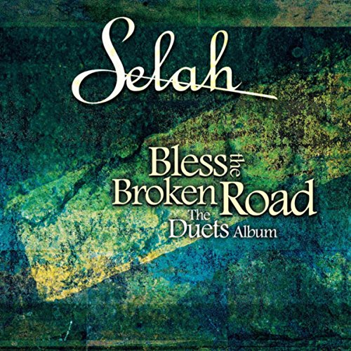 Bless The Broken Road (The Due...