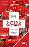Swiss Watching, 3rd Edition: Inside the Land of