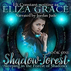 Sleeping in the Forest of Shadows Audiobook