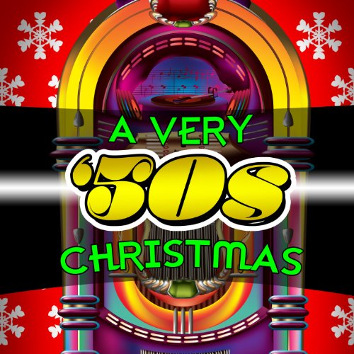 A Very '50s Christmas (Christmas 1950s Music)