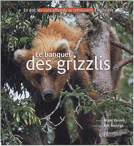 Livre Le banquet des grizzlis epub, pdf