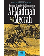 Personal Narrative of a Pilgrimage to Al-Madinah and Meccah, Volume One
