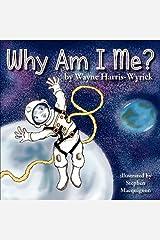 Why Am I Me? by Wayne Harris-Wyrick (2011-03-20) Mass Market Paperback