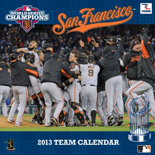 Turner 2012 World Series Champions San Francisco Giants Wall Calendar, January 2013 - December 2013 (8011362) ()