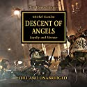 Descent of Angels: The Horus Heresy, Book 6 Audiobook by Mitchel Scanlon Narrated by Gareth Armstrong