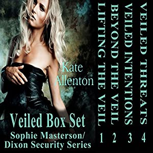 Veiled Set: Sophie Masterson/Dixon Security Series Audiobook
