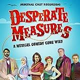 #9: Desperate Measures (Original Cast Recording)