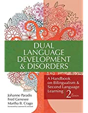 Dual Language Development & Disorders: A Handbook on Bilingualism & Second Language Learning