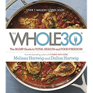 Ratings and reviews for The Whole30: The 30-Day Guide to Total Health and Food Freedom