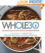 #8: The Whole30: The 30-Day Guide to Total Health and Food Freedom