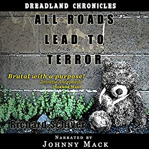 All Roads Lead to Terror Audiobook