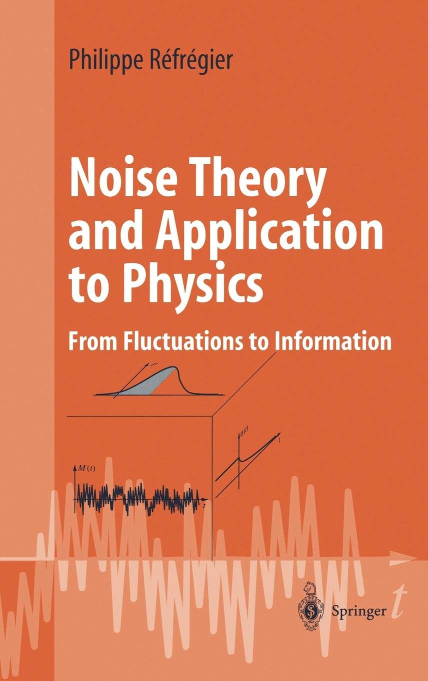Noise Theory and Application to Physics: From