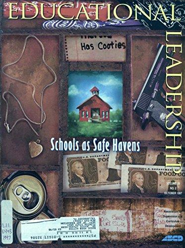 Education Leadership, v. 55, no. 2, October 1997 - Schools as Safe Havens
