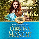 The Misadventures of Lady Ophelia: The Undaunted Debutantes Book 3 | Christina McKnight
