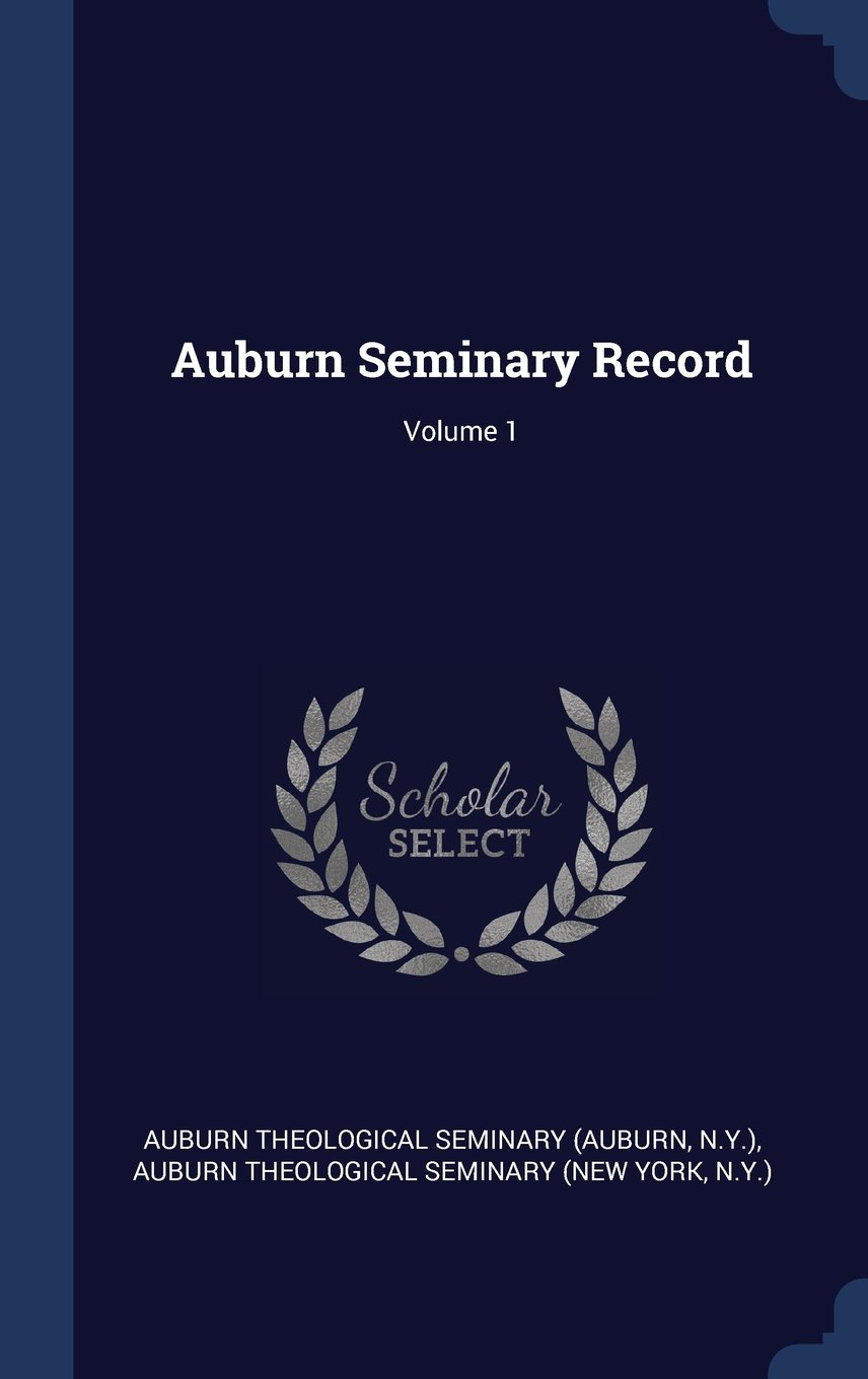 Download Auburn Seminary Record; Volume 1 ebook