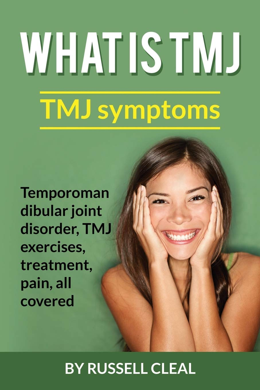 What Is Tmj Tmj Symptoms Temporomandibular Joint Disorder Tmj