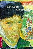 Van Gogh in Arles, Alfred Nemeczek, 3791322303