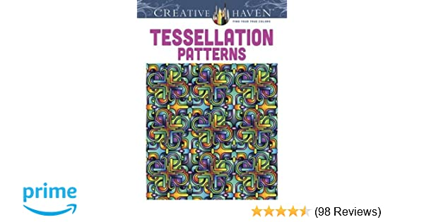 Amazon Dover Creative Haven Tessellation Patterns Coloring Book Adult 0800759491650 John Wik Books