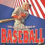 The Little Big Book of Baseball, , 1932183914