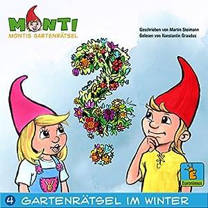 Montis Gartenrätsel im Winter (Montis Gartenrätsel 4) Hörbuch