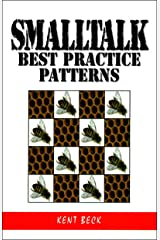 Smalltalk Best Practice Patterns Kindle Edition