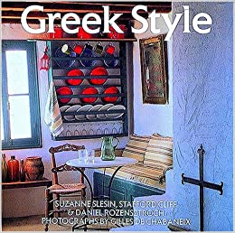 Greek Style Book Series Amazoncouk Suzanne Slesin Stafford Cliff 9780500235263 Books