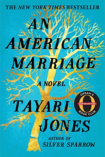 Search : An American Marriage: A Novel (Oprah's Book Club 2018 Selection)