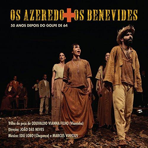Os Azeredo + Os Benevides: 50 Anos Depois do Golpe de ()