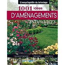 1001 idées d'aménagement paysagers
