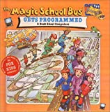 The Magic School Bus Gets Programmed, Nancy White, 0613219481