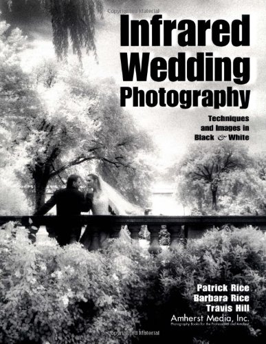 Download infrared wedding photography techniques and images in black white book pdf audio idl8sc259