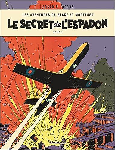 Blake et Mortimer (tome 1) : Le Secret de l'espadon t1 : La Poursuite fantastique