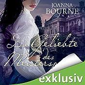 Die Geliebte des Meisterspions (Spymasters 1) | Joanna Bourne