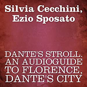 Dante's Stroll Walking Tour