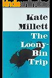 The Looney Bin Trip