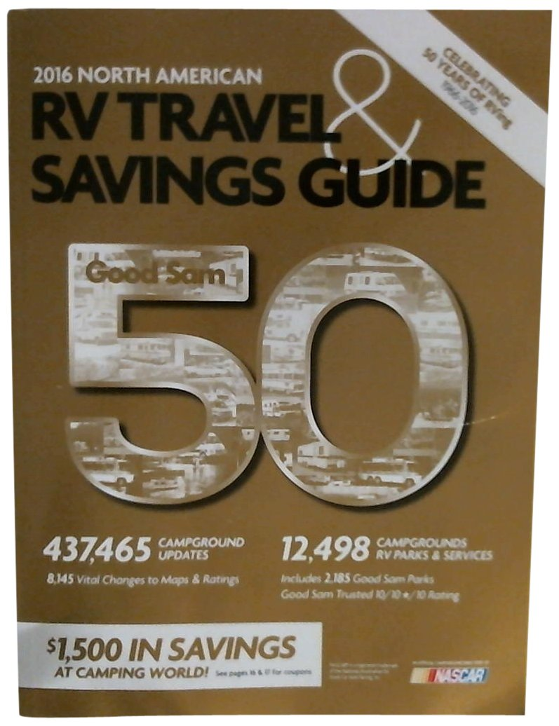 2016 Good Sam RV Travel and Savings Guide Good Sam RV Travel Guide – Rv Travel Map