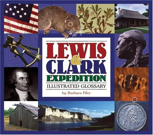Lewis & Clark Expedition Illustrated Glossary