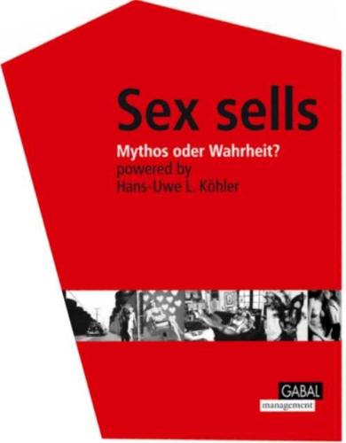 sex-sells-mythos-oder-wahrheit