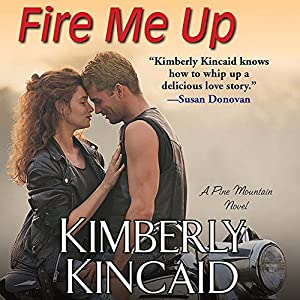 Fire Me Up Audiobook