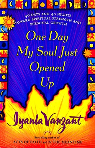 One day my soul just opened up 40 days and 40 nights toward one day my soul just opened up 40 days and 40 nights toward spiritual strength fandeluxe Image collections